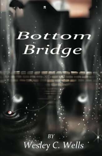 9781461143901: Bottom Bridge