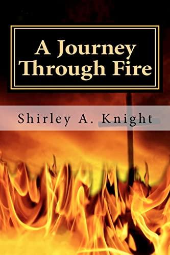9781461145486: A Journey Through Fire: ALS - Memoir of a Caregiver