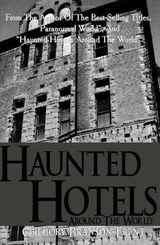 9781461145837: Haunted Hotels Around The World
