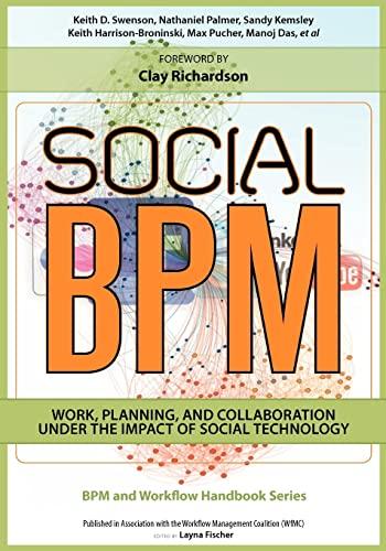 Social BPM (Bpm and Workflow Handbook Series): Swenson, Keith D,
