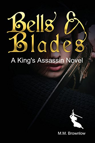 9781461146810: Bells & Blades (The King's Assassin, Book 3)