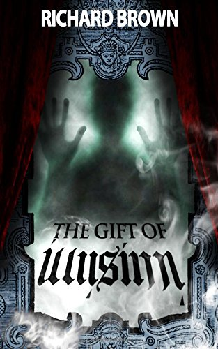 9781461147329: The Gift of Illusion: A Thriller