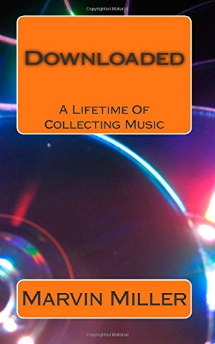 9781461149385: Downloaded: A Lifetime Of Collecting Music