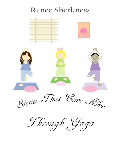 9781461150589: Stories That Come Alive Through Yoga