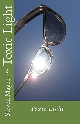 9781461151883: Toxic Light