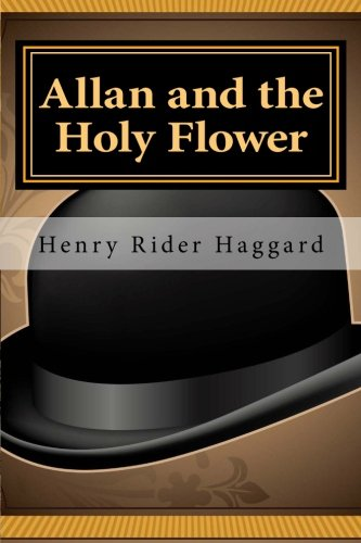 9781461152194: Allan and the Holy Flower (Allan Quatermain)