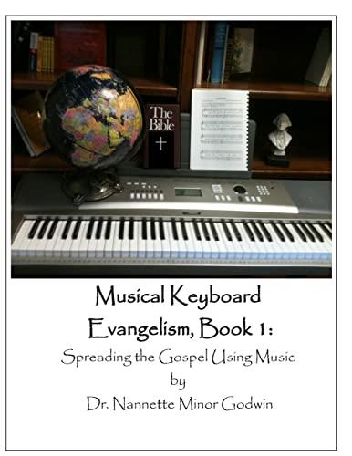 9781461152927: Musical Keyboard Evangelism: Spreading the Gospel Using Music
