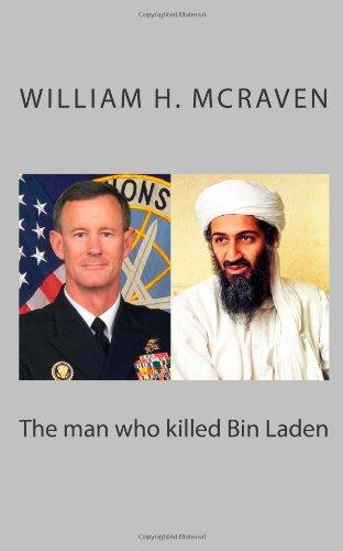 9781461155607: The man who killed Bin Laden: William H. McRaven