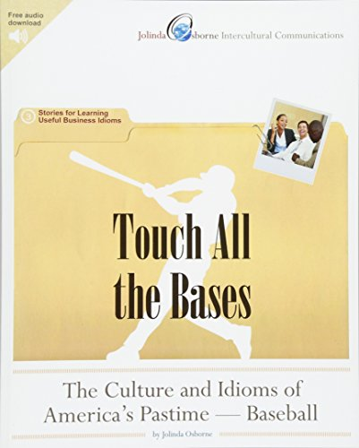 9781461157182: Touch All the Bases: The Culture and Idioms of America's Pastime - Baseball: Stories for Learning Useful Business Idioms