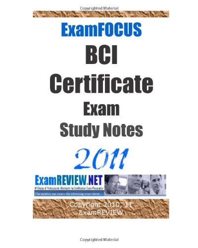 9781461159308: ExamFOCUS BCI Certificate Exam Study Notes 2011: covering the latest CBCI exam.
