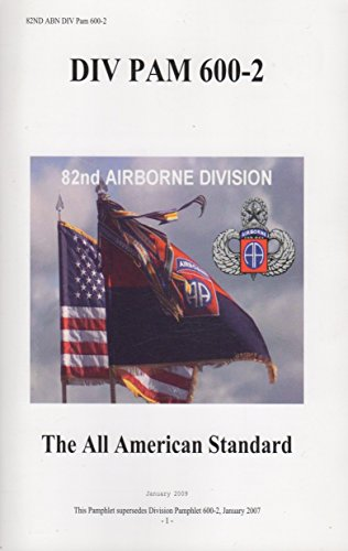 9781461160021: 82ND ABN DIV PAM 600-2: The All American Standard: 82nd Airborne Division Pamphlet, January 2009