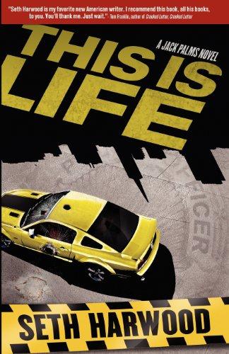 This Is Life A Jack Palms Novel: Harwood, Seth