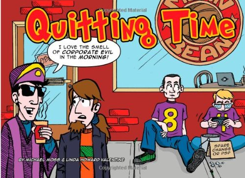 9781461161233: Quitting Time: I Love The Smell Of Corporate Evil In The Morning! (Volume 1)