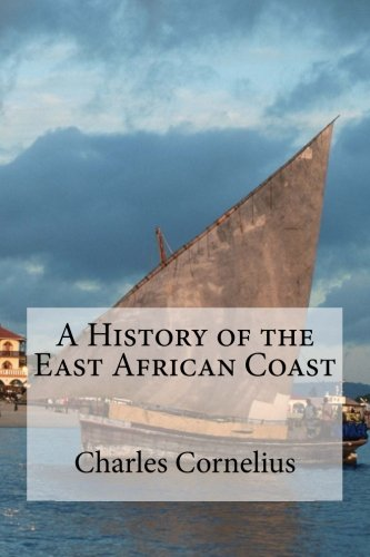 9781461166160: A History of the East African Coast