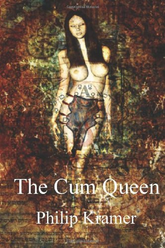 9781461168720: The Cum Queen