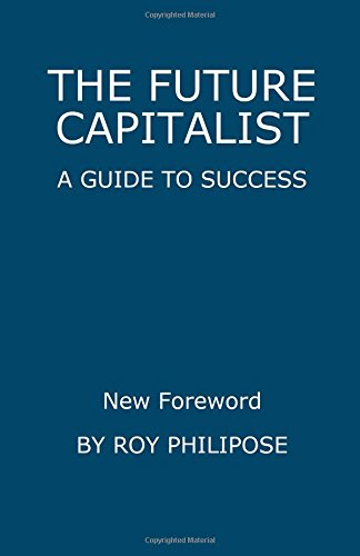 9781461169161: The Future Capitalist: A Guide to Success
