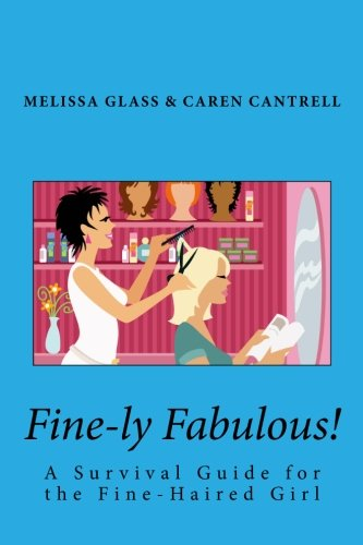 9781461169499: Fine-ly Fabulous!: A Survival Guide for the Fine-Haired Girl