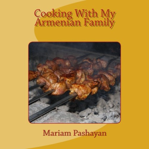 9781461169673: Cooking With My Armenian Family