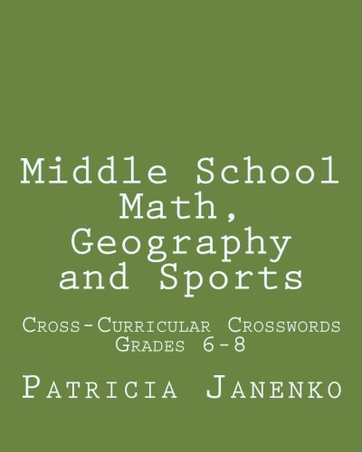 9781461169703: Middle School Math, Geography and Sports: Volume 2: Student Crossword Puzzles Grades 6-8