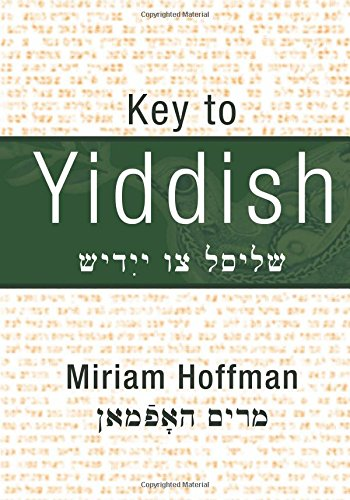 9781461170020: Key to Yiddish: Textbook for Beginners: a Cultural Voyage