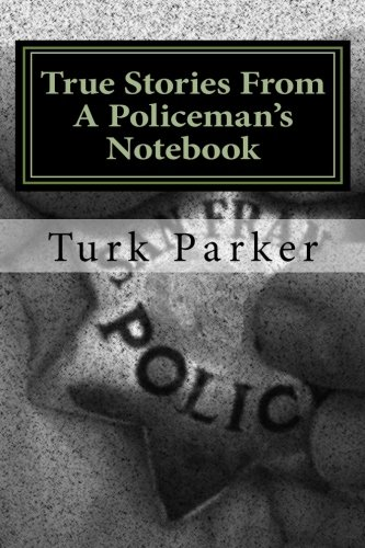 9781461171157: True Stories From A Policeman's Notebook