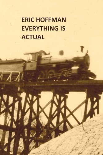 Everything Is Actual: Eric Hoffman