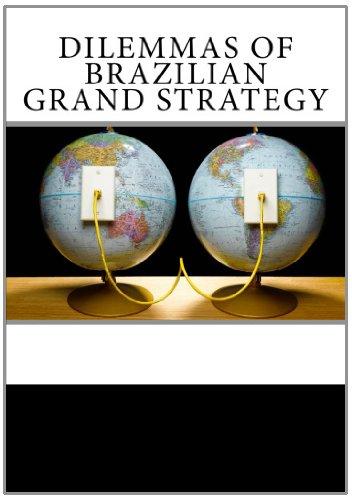 9781461172086: Dilemmas of Brazilian Grand Strategy