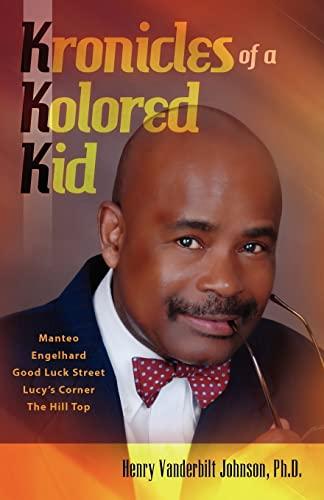 9781461174035: Kronicles of a Kolored Kid (Volume 1)