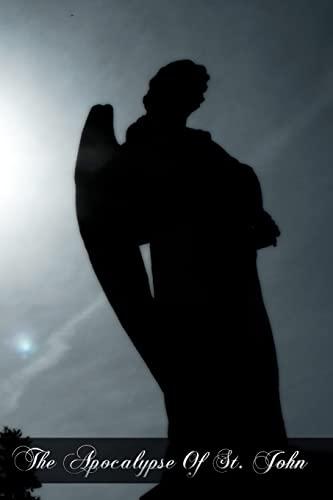 9781461174554: The Apocalypse Of St. John