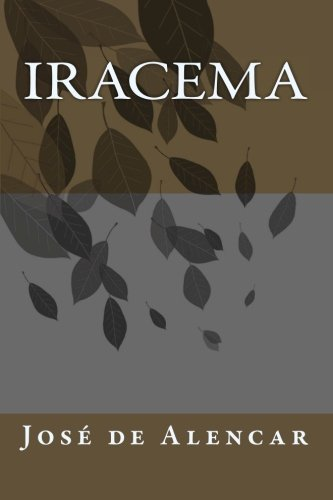9781461175018: Iracema (Portuguese Edition)