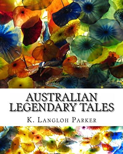 9781461175124: Australian Legendary Tales