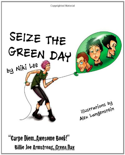 9781461176138: Seize the Green Day