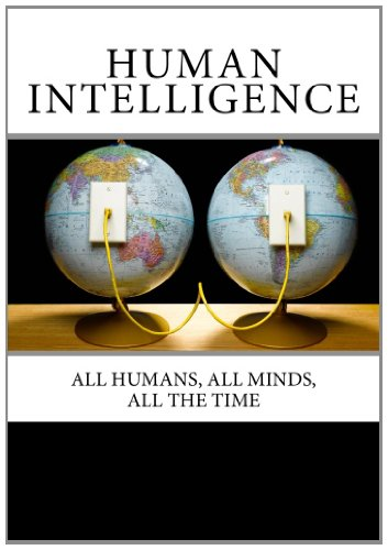 9781461176442: Human Intelligence: All Humans, All Minds, All the Time