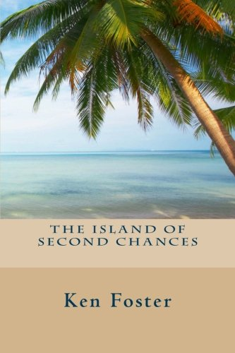 9781461176527: The Island of Second Chances