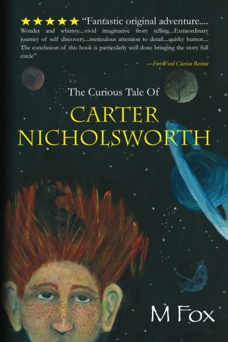 9781461177111: The Curious Tale Of Carter Nicholsworth