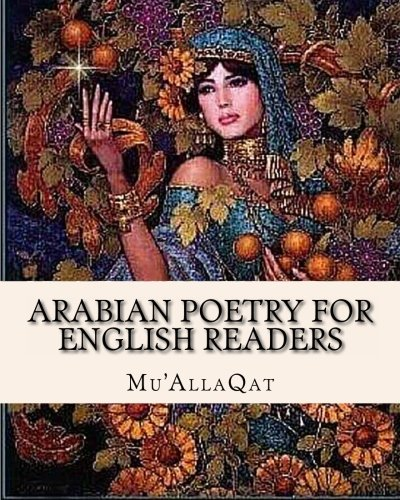 9781461177241: Arabian Poetry for English Readers