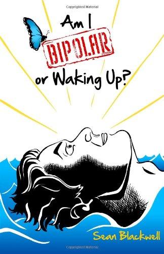 9781461178255: Am I Bipolar or Waking Up?