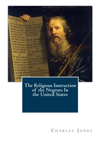 9781461179184: The Religious Instruction of the Negroes In the United States