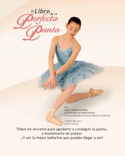 9781461179405: El Libro De La Perfecta Punta (Spanish Edition)