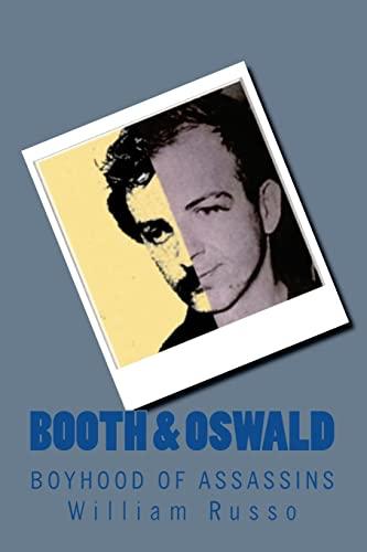 9781461180487: Booth & Oswald: Boyhood of Assassins