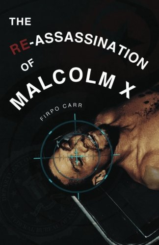 9781461181613: The Re-Assassination of Malcolm X