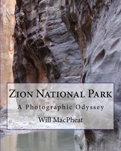 9781461182443: Zion National Park: A Photographic Odyssey