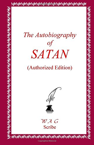 9781461182511: The Autobiography of SATAN (Authorized Edition)