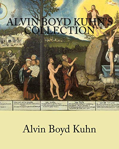9781461182672: Alvin Boyd Kuhn's Collection