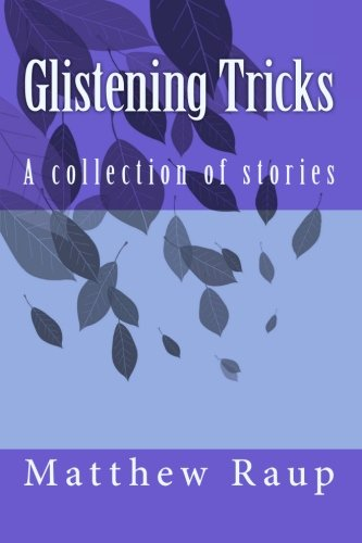 9781461182894: Glistening Tricks: A collection of stories