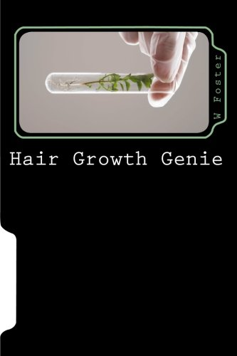 9781461183594: Hair Growth Genie: The bible to fast hair growth