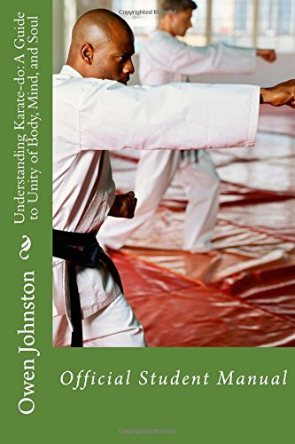 9781461184331: Understanding Karate-do: A Guide to Unity of Body, Mind, and Soul