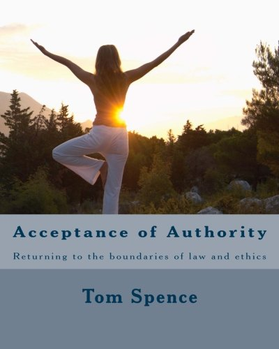 9781461184515: Acceptance of Authority: Returning to the boundaries of law and ethics