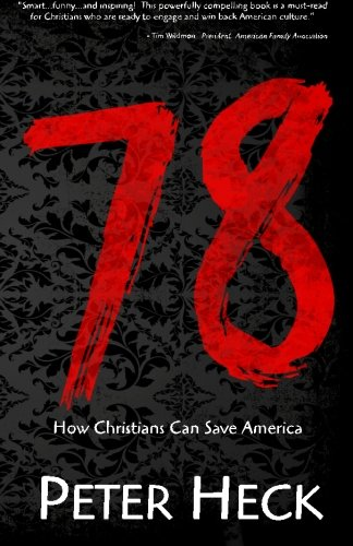 9781461186274: 78: How Christians Can Save America