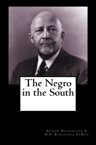 9781461186762: The Negro in the South